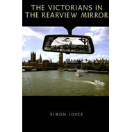 The Victorians in the Rearview Mirror (BOK)