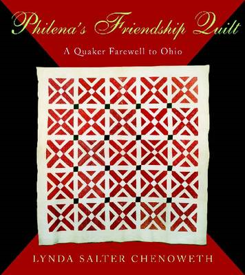 Philena's Friendship Quilt: A Quaker Farewell to Ohio (BOK)