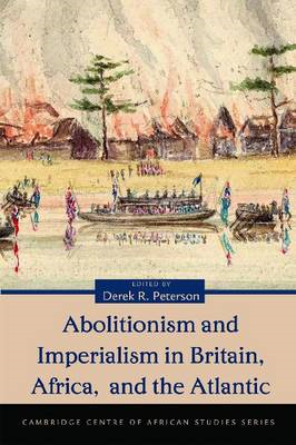 Abolitionism and Imperialism in Britain, Africa, and the Atlantic (BOK)