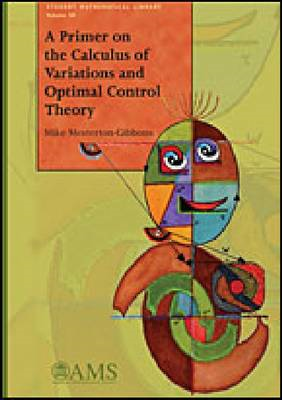 Primer on the Calculus of Variations and Optimal Control The (BOK)