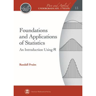 Foundations and Applications of Statistics (BOK)