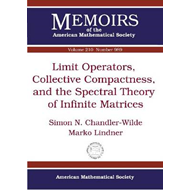 Limit Operators, Collective Compactness and the Spectral Theory of Infinite Matrices (BOK)