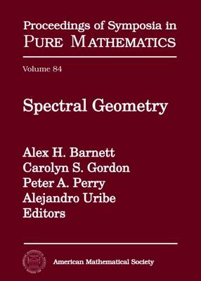 Spectral Geometry: International Conference, July 19-23, 2010, Dartmouth College, Dartmouth, New Ham (BOK)