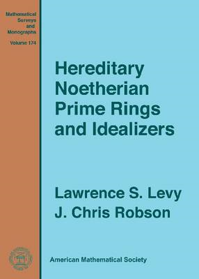 Hereditary Noetherian Prime Rings and Idealizers (BOK)