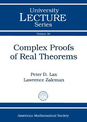 Complex Proofs of Real Theorems (BOK)