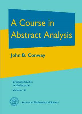 A Course in Abstract Analysis (BOK)