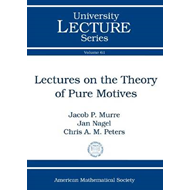 Lectures on the Theory of Pure Motives (BOK)