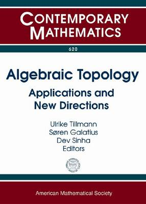 Algebraic Topology: Applications and New Directions (BOK)