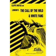 "Notes on London's ""Call of the Wild"" and ""White Fang"" (BOK)"
