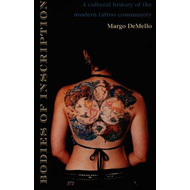 Bodies of Inscription: A Cultural History of the Modern Tattoo Community (BOK)