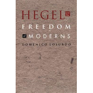 Hegel and the Freedom of Moderns (BOK)