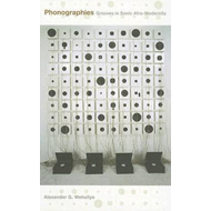 Phonographies: Grooves in Sonic Afro-Modernity (BOK)