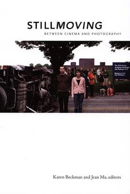 Still Moving: Between Cinema and Photography (BOK)