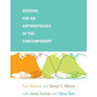 Designs for an Anthropology of the Contemporary (BOK)