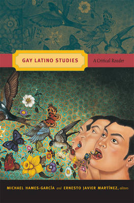 Gay Latino Studies: A Critical Reader (BOK)