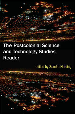 The Postcolonial Science and Technology Studies Reader (BOK)