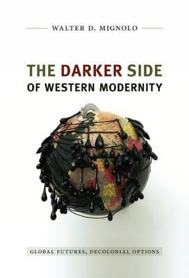 Darker Side of Western Modernity (BOK)