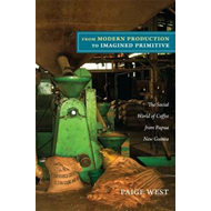From Modern Production to Imagined Primitive (BOK)