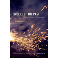 Embers of the Past: Essays in Times of Decolonization (BOK)