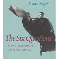 The Six Questions: Acting Techniques for Dance Performance (BOK)