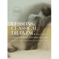 Lessons In Classical Drawing (BOK)