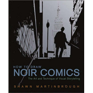 How To Draw Noir Comics (BOK)