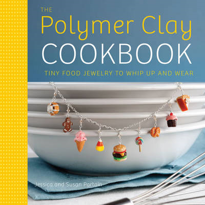 Polymer Clay Cookbook (BOK)