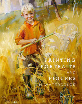 Painting Portraits And Figures In Watercolor (BOK)