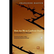How Are We to Confront Death? (BOK)