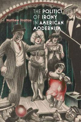 The Politics of Irony in American Modernism (BOK)