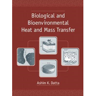 Biological and Bioenvironmental Heat and Mass Transfer (BOK)