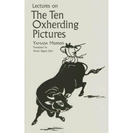 Lectures on the Ten Oxherding Pictures (BOK)