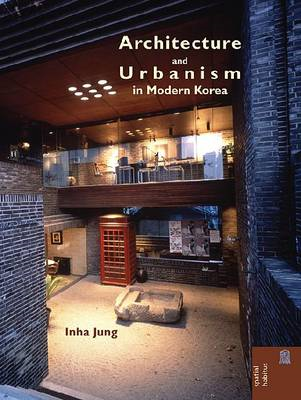 Architecture and Urbanism in Modern Korea (BOK)