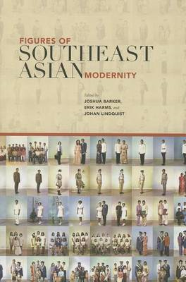 Figures of Southeast Asian Modernity (BOK)