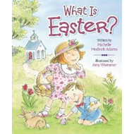What is Easter? (BOK)