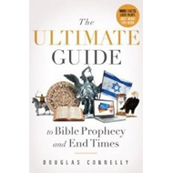 Ultimate Guide to Bible Prophecy & End Times (BOK)