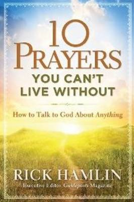 10 Prayers You Can't Live without (BOK)