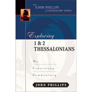 Exploring 1 & 2 Thessalonians : An Expository Commentary (BOK)