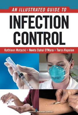 An Illustrated Guide to Infection Control (BOK)