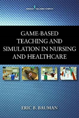 Simulation and Game-based Teaching in Nursing & Healthcare (BOK)