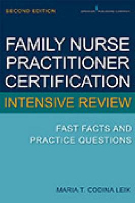 Family Nurse Practitioner Intensive Review: Fast Facts and Practice Questions (BOK)