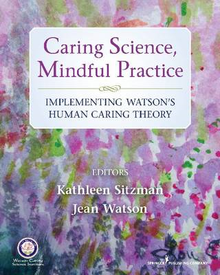Caring Science, Mindful Practice (BOK)