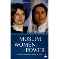 Muslim Women of Power: Gender, Politics and Culture in Islam (BOK)