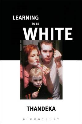 Learning to be White: Money, Race and God in America (BOK)