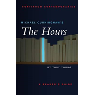 "Michael Cunningham's ""The Hours"": A Reader's Guide (BOK)"