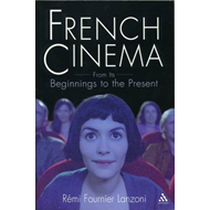 French Cinema: From Its Beginnings to the Present (BOK)