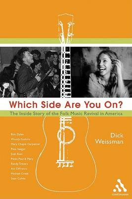 Which Side are You On?: An Inside History of the Folk Music Revival in America (BOK)
