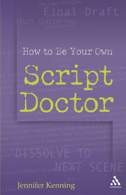 How to be Your Own Script Doctor (BOK)
