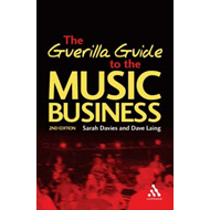 Guerilla Guide to the Music Business (BOK)