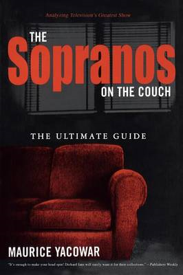 "The ""Sopranos"" on the Couch: The Ultimate Guide (BOK)"